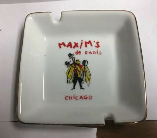Vintage Ashtray Maxim's Paris Chicago 4.  5""