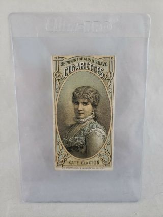 1880 - 92 N - 342 Between The Acts & Bravo Cigs Actress Kate Claxton Tobacco Card