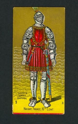 Knight,  France,  16th Cent.  1888 N224 Kinney Bros.  Military Series - Ex - Mt