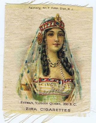 Zira Cigarettes S75 Famous Queens Esther Yiddish Jewish Cigarette Silk 356