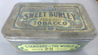 Tobacco Tin - Light Sweet Burley Fine Cut Tobacco,  Price 25 Cents