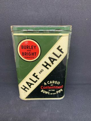 Vtg Half And Half Tobacco Tin Burley & Bright Advertising Pipe Cigarette 1 3/4
