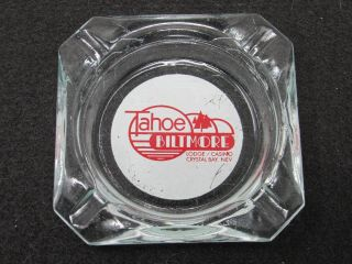 Early Tahoe Biltmore Lodge Casino Crystal Bay Nevada Ashtray