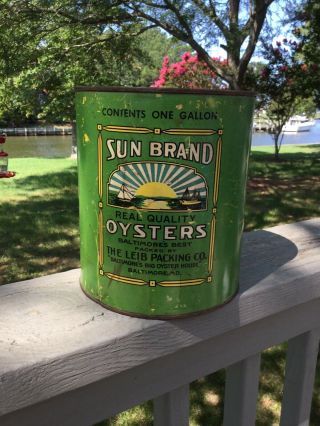 Antique 1 Gallon Sun Brand Oysters Can W/lid - The Leib Packing Co. ,  Baltimore,  Md