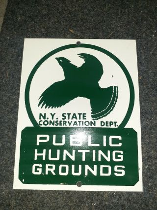 N.  Y.  State Conservation Dept Sign Public Hunting Grounds Metal Sign
