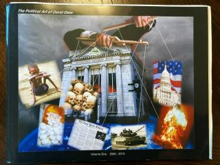 The Political Art Of David Dees Volume One 2006 - 2013 (limited Ed.  72/127)